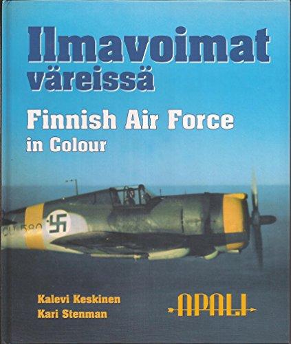 9789525026221: Ilmavoimat Väreissä - Finnish Air Force in Colour