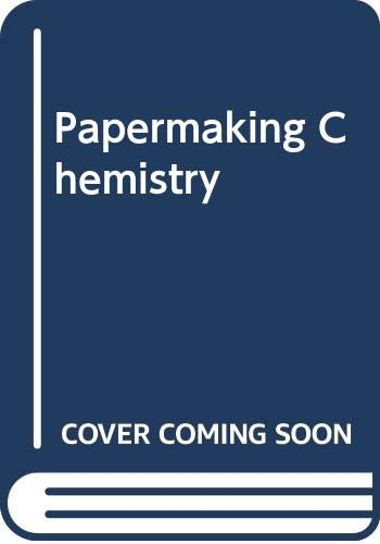 9789525216042: Papermaking Chemistry: 4 (Papermaking science and technology)