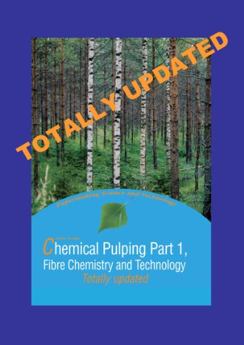 9789525216417: Chemical Pulping Part 1, Fibre Chemistry and Technology (Updated Second Edition of Part 1 (Former Part A))