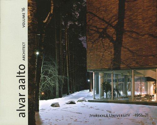 9789525498103: Jyzvaskyla University 1951-71 (Alvar Aalto Architect Volume 16)