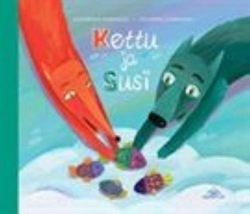 9789525888003: Kettu ja susi (in Finnish)
