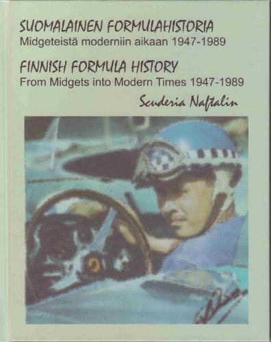 9789526728124: Finnish Formula History 1947-89, from Midgets into Modern Times - Suomalainen Formulahistoria 1947-89, Midgeteistä moderniin aikaan
