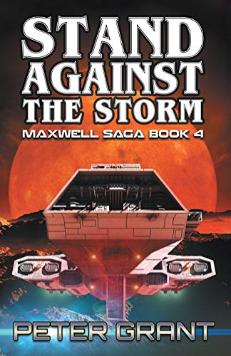 Stand Against the Storm (Maxwell Saga): Peter Grant