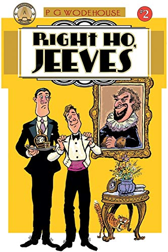 Right Ho, Jeeves #2: Hungry Hearts: Wodehouse, P G