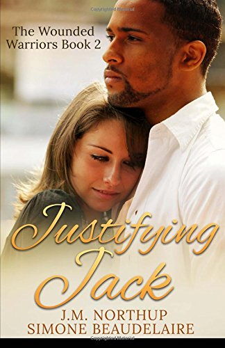 9789527114926: Justifying Jack (The Wounded Warriors) (Volume 2)