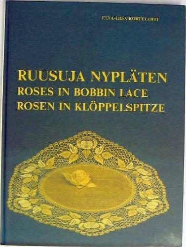 Roses in Bobbin Lace: Kortelahti, Eeva Liisa