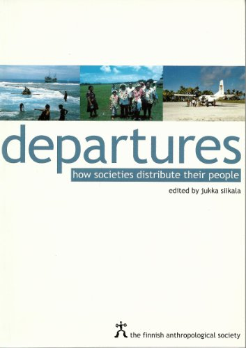 9789529573240: Departures: How societies distribute their people (TAFAS 46)