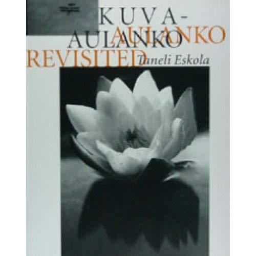 Kuva- Aulanko Revisited: Eskola, Taneli.