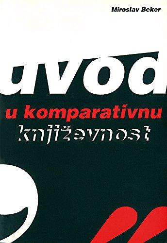9789530302013: Uvod u komparativnu knjizevnost (Croatian Edition)