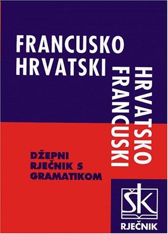 9789530404052: dictionnaire de poche francais croate et vice versa
