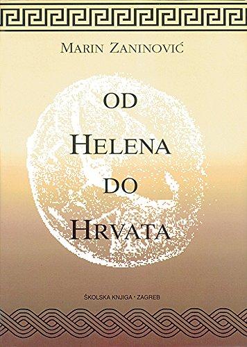 9789530619012: Od Helena do Hrvata (Croatian Edition)