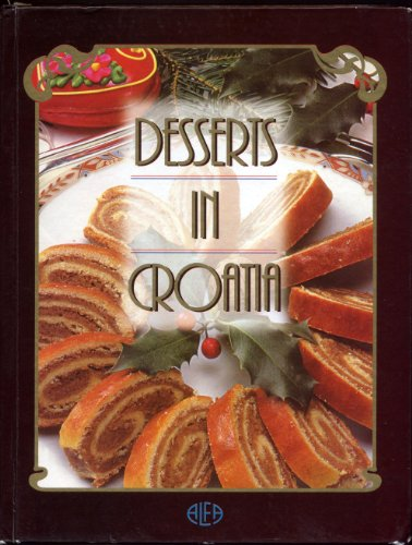 9789531680479: Desserts in Croatia