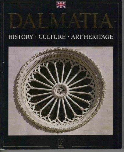 9789531797160: Dalmatia - History Culture Art Heritage