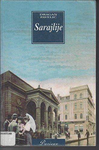 9789531881371: Sarajlije: Roman u četiri dijela (Croatian Edition)