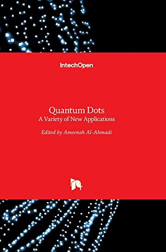 9789535104834: Quantum Dots: A Variety Of New Applications