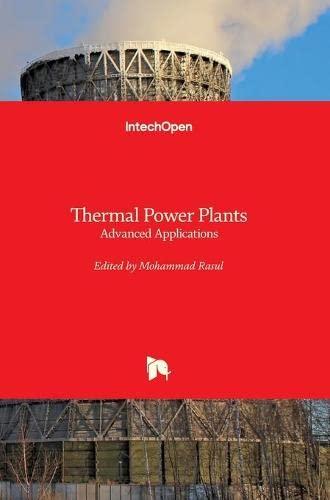 Thermal Power Plants: Advanced Applications: M. Rasul