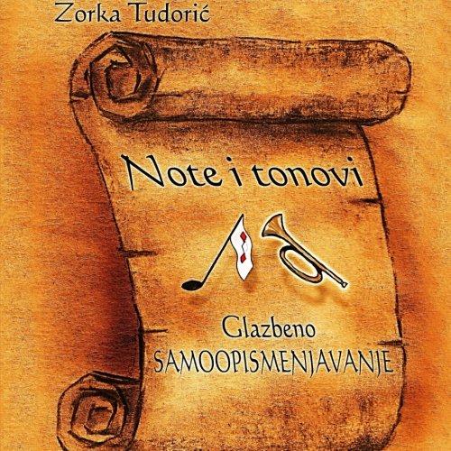Note I Tonovi - Glazbeno Samoopismenjavanje: Mrs Zorka Tudoric prof