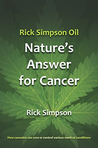 Download Rick Simpson Oil - Nature's Answer for Cancer