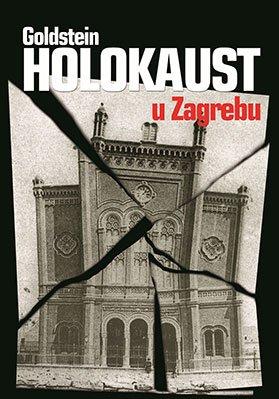 9789536045198: Holokaust u Zagrebu (Historiae)
