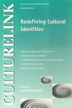 Redfining Cultural Identities (The Multicultural Contexts of the Central European and Mediterranean...