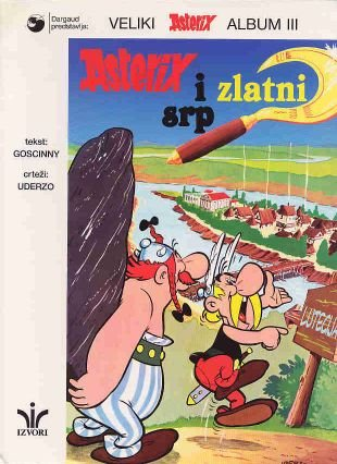9789536157013: Asterix 03: Asterix i Zlatni srp (croata)