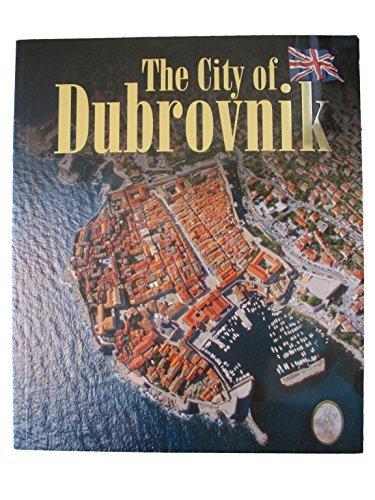 The City of Dubrovnic: Corak, Nikolina and Nokola Subic {Writers} with Antonio Corak {Editor} and ...