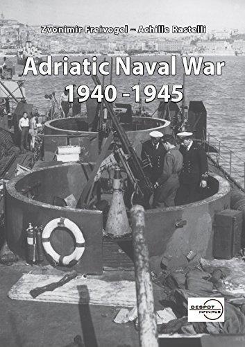 9789537892449: Adriatic Naval War 1940 - 1945