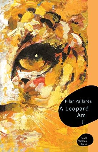 9789543840182: A Leopard Am I