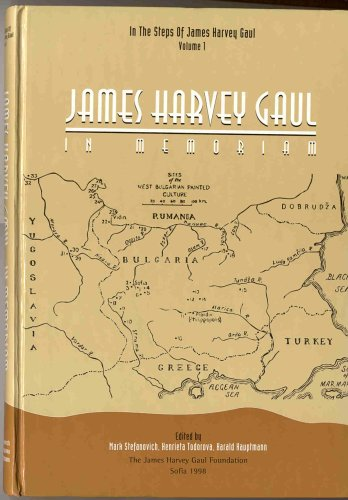 James Harvey Gaul : In Memoriam: Stefanovich, Mark; Yakar, Jak; Cohadziev, Stefan; Todorova, ...