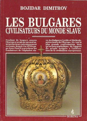 9789545000379: Les Bulgares civilisateurs du monde slave