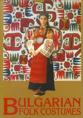 9789545000812: Bulgarian Folk Costumes