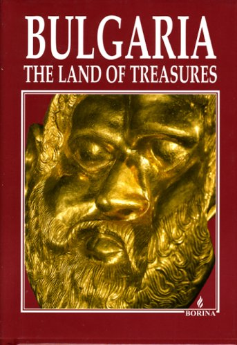 9789545001642: Bulgaria: The Land of Treasures