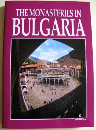 9789545001932: The Monasteries in Bulgaria