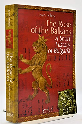 The Rose of the Balkans: Ilchev, Ivan