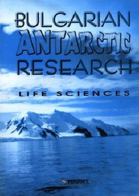 Bulgarian Antarctic Research: Life Sciences (Paperback)