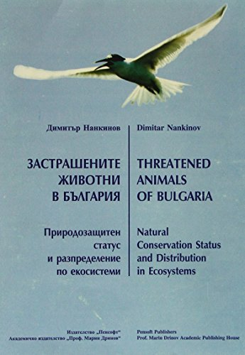 9789546420725: Threatened Animal Species of Bulgaria: Natural Conservation Status and Distribution in Ecosystems