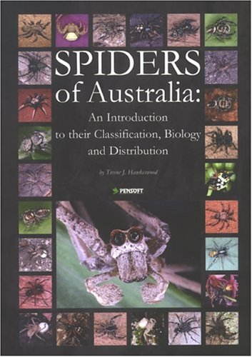 9789546421890: Spiders of Australia: An Introduction to Their Classification, Biology & Distribution (Pensoft Series Faunistica)