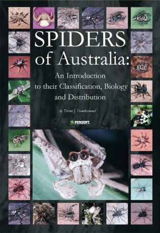 9789546421920: Spiders of Australia: An Introduction to Their Classification, Biology & Distribution (Pensoft Series Faunistica)