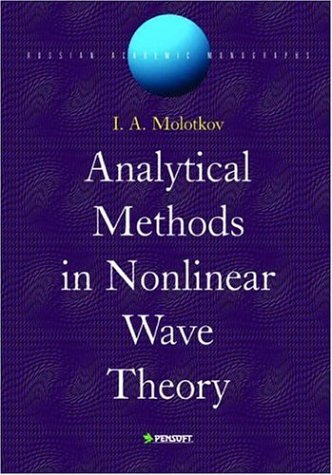 9789546422484: Analytical Methods in Nonlinear Wave Theory (Russian Academic Monographs)