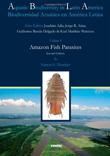 9789546422583: Amazon Fish Parasites / Parasitos De Peces Amazonicos (Aquatic Biodiversity in Latin America/ Biodiversidad Acuatica En America Latina) (Spanish Edition)
