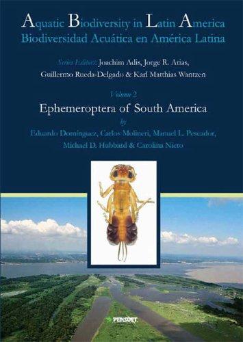9789546422590: Ephemeroptera of South America (Aquatic Biodiversity of Latin America)