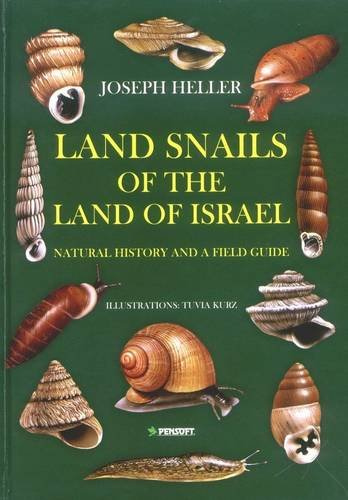 9789546425102: The Snails of the Land of Israel (Pensoft Series Faunistica)