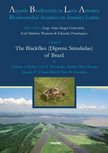 9789546425270: The Blackflies (Diptera: Simuliidae) of Brazil (Aquatic Biodiversity of Latin America)