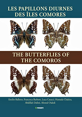Les Papillons Diurnes des Iles Comores/the Butterflies of the Comoros (Hardback): Emilio ...
