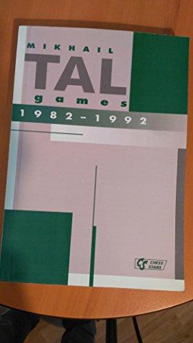 9789548782043: Mikhail Tal: Games Vol IV 1982 - 1992