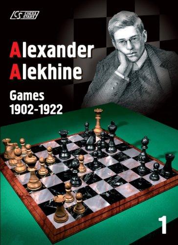 9789548782210: Alexander Alekhine: Games 1902-1922 (Games Collections)