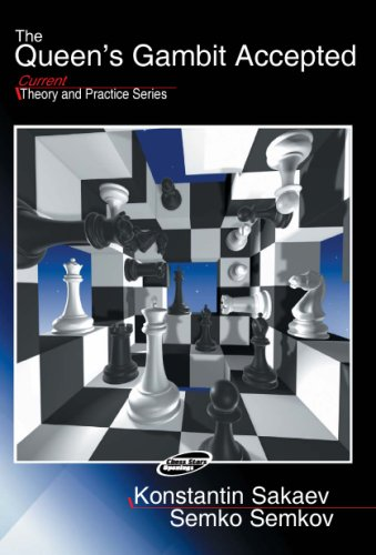 The Queen's Gambit Accepted (Current Theory And: Sakaev, Konstantin, Semkov,