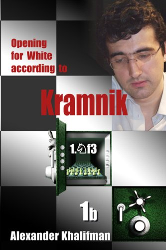Opening for White According to Kramnik 1.nf3: Modern Lines in the King's Indian Defence (...
