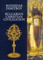 9789549253030: Bulgarian Christian Civilization