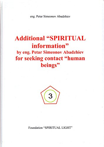 "Additional ""SPIRITUAL Information"" for Seeking Contact ""Human Beings"""